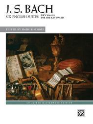 Bach -- Six English Suites, BWV 806--811