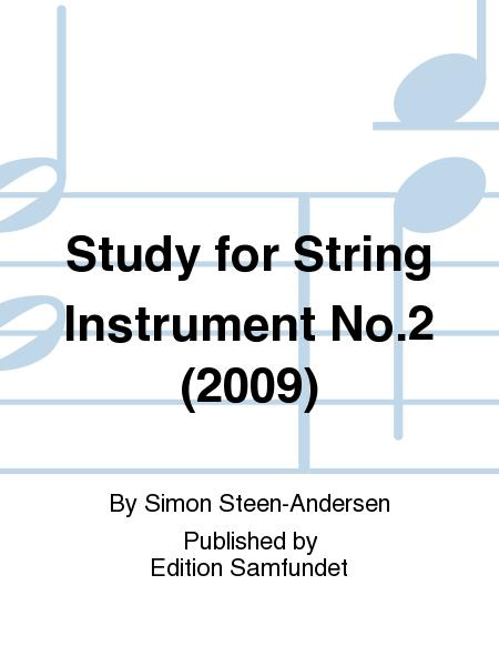 Study for String Instrument No. 2