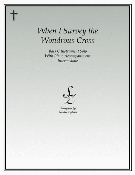 When I Survey The Wondrous Cross (bass C instrument solo)