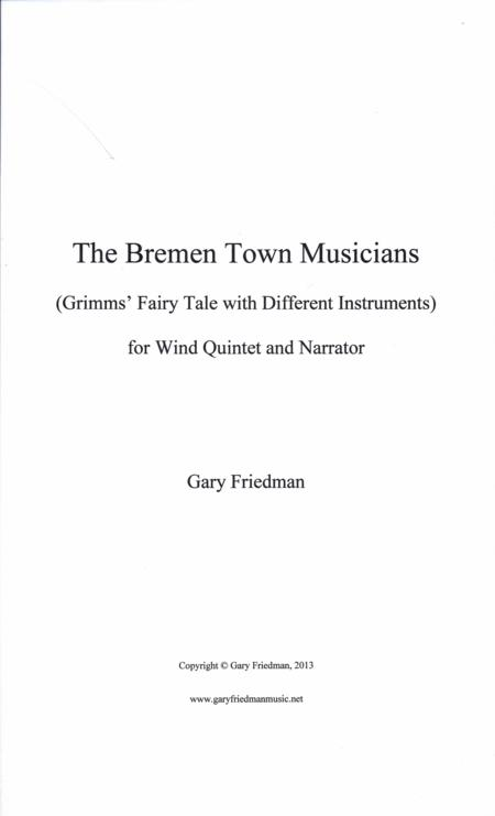 The Bremen Town Musicians: Grimms Fairy Tale with Different Instruments: for Wind Quintet and Narrator