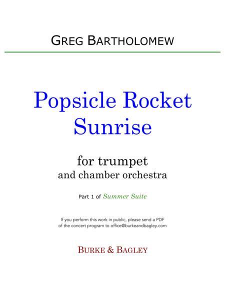 Popsicle Rocket Sunrise (trumpet & chamber orchestra)