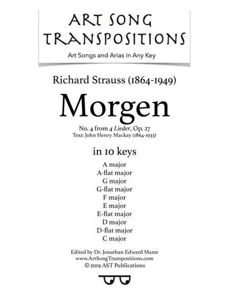 Morgen, Op. 27 no. 4 (in 10 keys: A, A-flat, G, G-flat, F, E, E-flat, D, D-flat, C major)