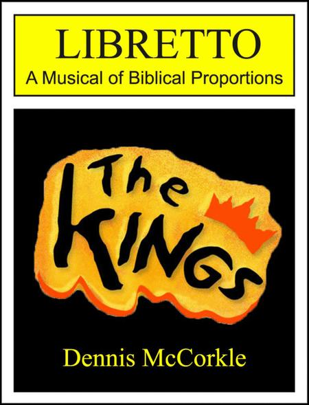 The Kings: LIBRETTO