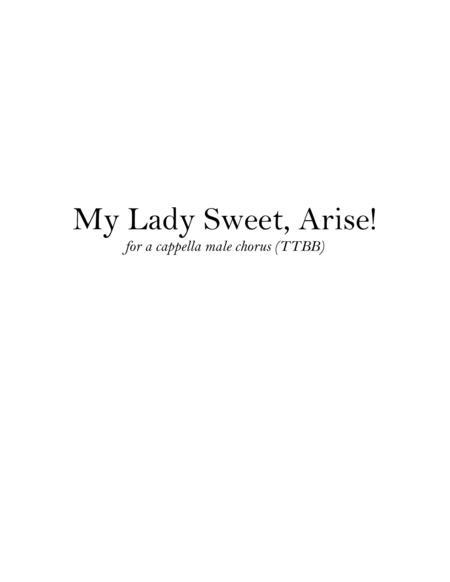 My Lady Sweet, Arise!