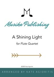 A Shining Light (This Little Light of Mine) - for Flute Quartet