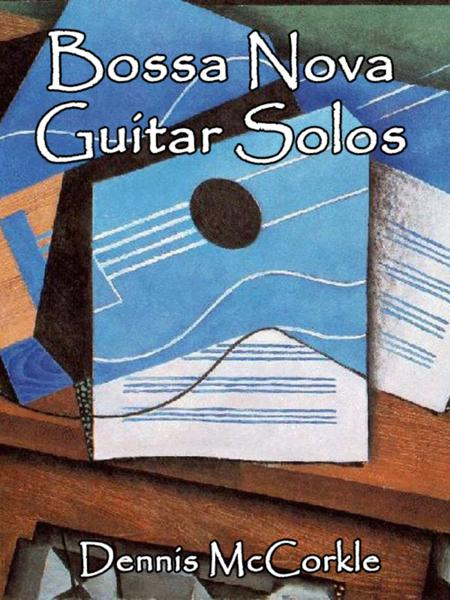 Bossa Nova Guitar Solos (Collection)