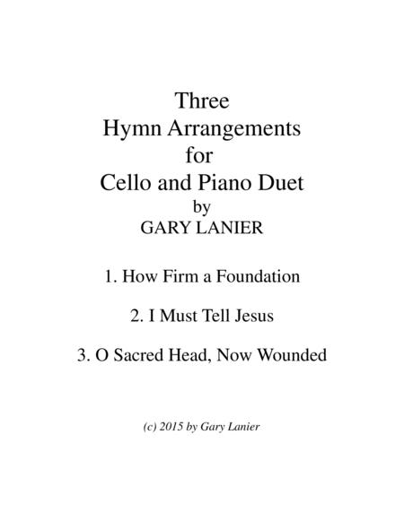 THREE HYMN ARRANGEMENTS for CELLO and PIANO (Duet – Cello/Piano with Cello Part)
