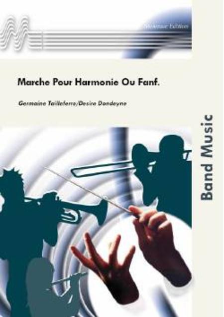 Marche Pour Harmonie Ou Fanfare
