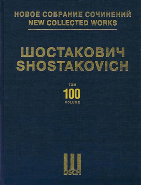 New Collected Works of Dmitri Shostakovich - Volume 100