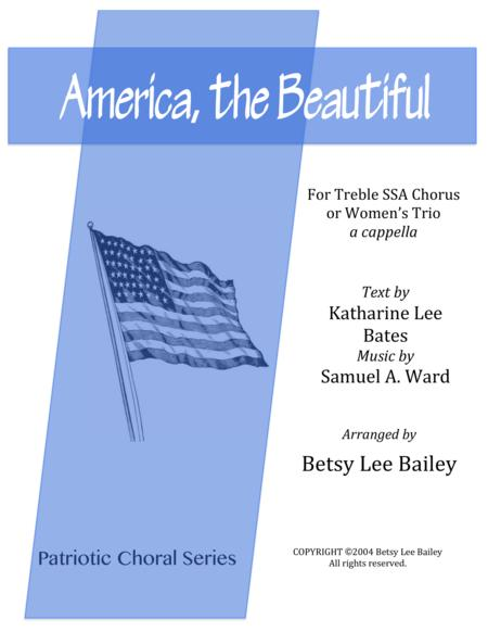 America, the Beautiful for Women's Trio or SSA chorus with optional descant, a cappella