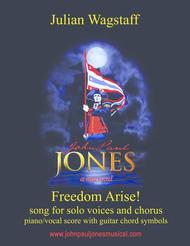 Freedom Arise! - song from the musical John Paul Jones