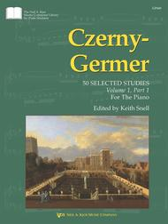 Czerny-Germer I, 50 Selected Studies: Volume 1, Part 1