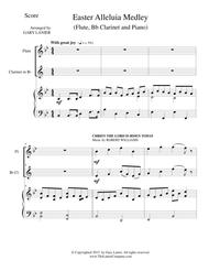 EASTER ALLELUIA MEDLEY (Trio – Flute, Bb Clarinet/Piano) Score and Parts