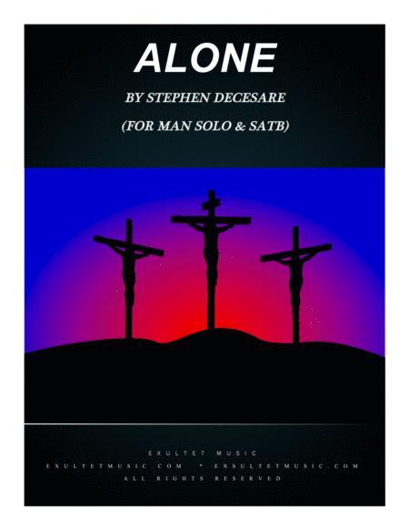 Alone (for Man Solo & SATB)