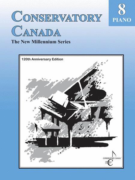 New Millennium Grade 8 Piano Conservatory Canada