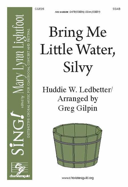 Bring Me Little Water, Silvy (SSAB)