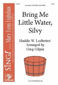 Bring Me Little Water, Silvy (SSAA)