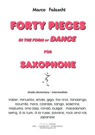 Forty Pieces in the forme of Dance for Saxophone