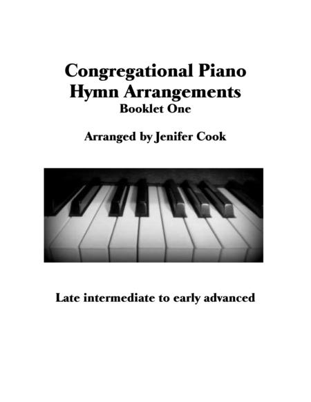 Congregational Piano Hymn Arrangements Booklet One