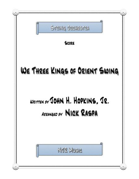 We Three Kings of Orient Swing for string orchestra
