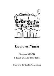 Beata es Maria - SSATB Motet - Transcribed by Guido Menestrina