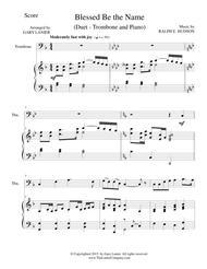 Download BLESSED BE THE NAME (Duet – Trombone And Piano/Score And