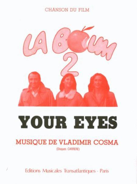 Your Eyes La Boum 2 Chant Piano By Vladimir Cosma - Sheet