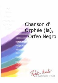 La Chanson d' Orphee, Orfeo Negro