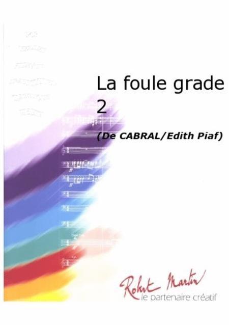 La Foule Grade 2