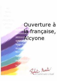 Ouverture a la Francaise, Alcyone