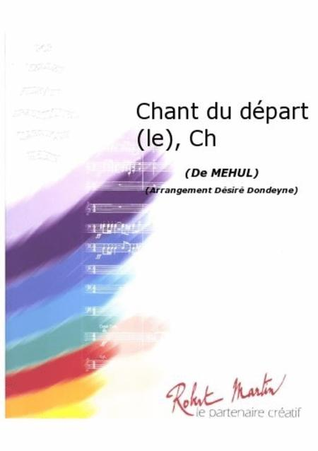 Le Chant du Depart, Chant/choeur