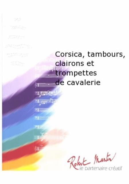 Corsica, Tambours, Clairons et Trompettes de Cavalerie