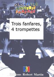 Trois Fanfares, 4 Trompettes