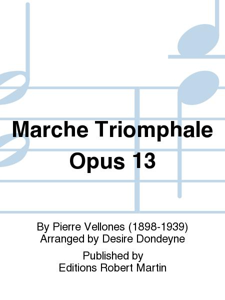 Marche Triomphale Opus 13
