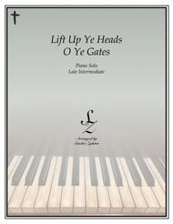 Lift Up Ye Heads O Ye Gates