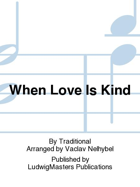 When Love Is Kind