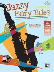 Jazzy Fairy Tales, Volume 2