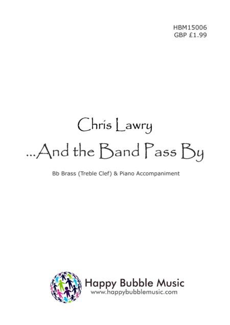 And the Band Pass By - for Bb Brass [Treble Clef] & Piano (from Scenes from a Parisian Cafe)