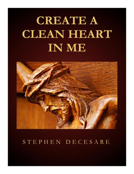 Create A Clean Heart In Me