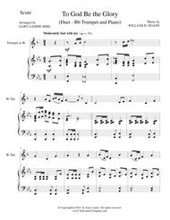 TO GOD BE THE GLORY (Duet – Bb Trumpet and Piano/Score and Parts)