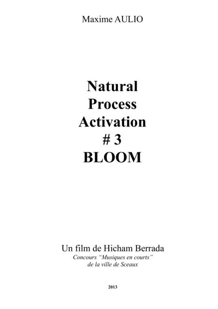 Natural Process Activation #3 BLOOM - for bass flute, contrabass clarinet, piano & drums