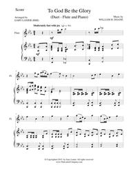 TO GOD BE THE GLORY (Duet – Flute and Piano/Score and Parts)