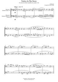 Turkey In The Straw (for bassoon duet, suitable for grades 2-6)