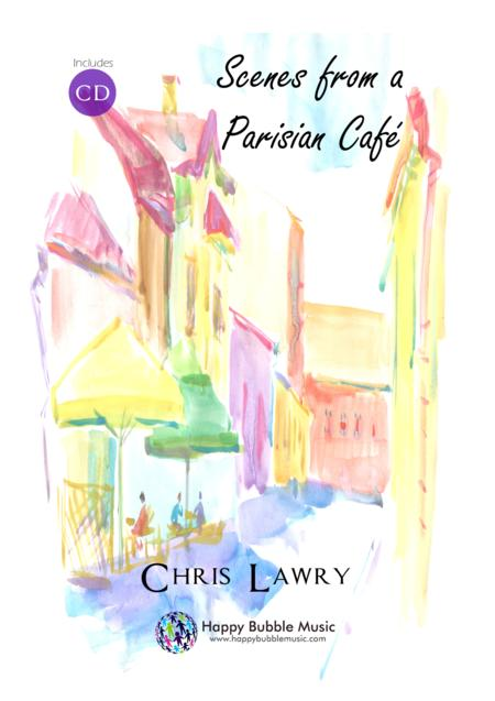 Scenes from a Parisian Cafe - Bb Clarinet & Piano - Complete Score of 14 Short Concert Pieces