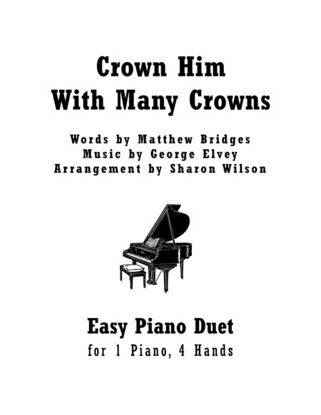 Crown Him With Many Crowns (Easy Piano Duet; 1 Piano, 4 Hands)