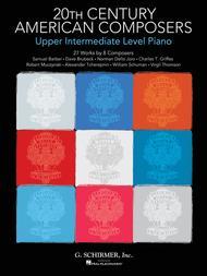 20th Century American Composers - Upper Intermediate Level Piano