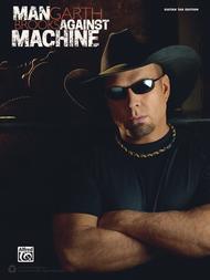 Garth Brooks -- Man Against Machine