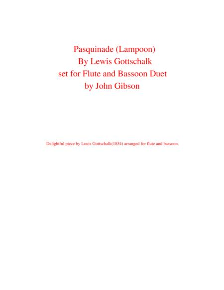 Pasquinade (Lampoon) by Gottschalk set for flute and bassoon duet