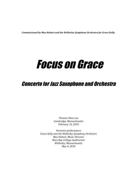 Focus on Grace ... A concerto for jazz saxophone and orchestra (2010)