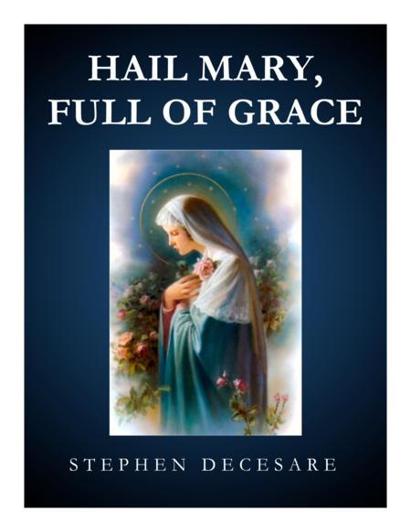 Hail Mary, Full Of Grace